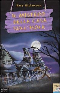 9788838432552: Il mistero della casa sull'isola