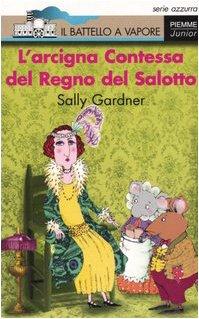 9788838432729: Arcigna Contessa Del Regno Del Salo