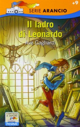 9788838432996: Il ladro di Leonardo (Il battello a vapore. Serie arancio)