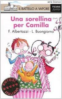 9788838434457: Una sorellina per Camilla