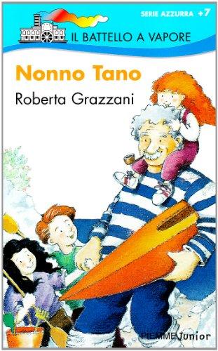 Nonno Tano - Roberta Grazzani