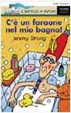 C'è un faraone nel bagno (9788838435379) by [???]