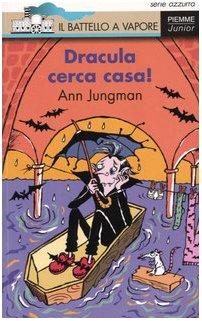 Dracula cerca casa! - Jungman, Ann