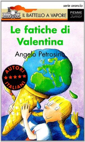 Le fatiche di Valentina (Il battello a: Angelo Petrosino