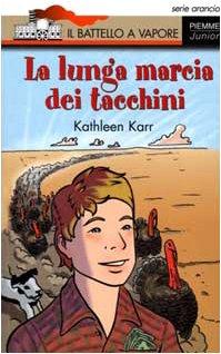 9788838436475: Lunga Marcia Dei Tacchini (La)