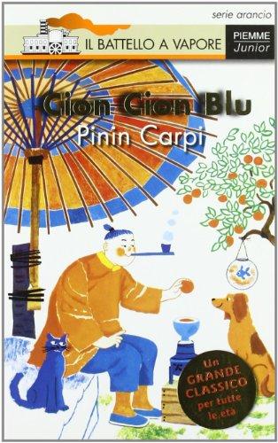 9788838436574: Cion Cion Blu. Ediz. illustrata (Il battello a vapore. Serie arancio)