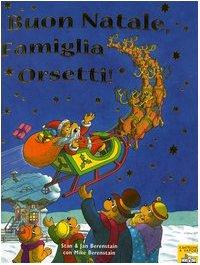 9788838438806: Buon Natale, famiglia Orsetti!