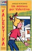 Un mistero per Valentina (Il battello a: Angelo Petrosino