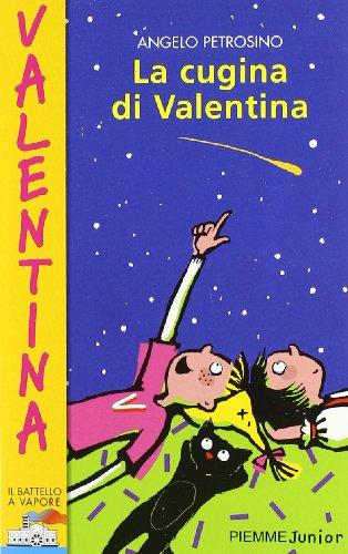 La cugina di Valentina (Il battello a: Angelo Petrosino