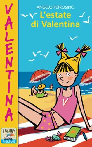 L'estate di Valentina (Il battello a vapore.: Angelo Petrosino