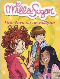 La dama dargento (Il battello a vapore. Milla & Sugar Vol. 4) (Italian Edition)