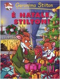 È Natale, Stilton! (9788838455308) by [???]