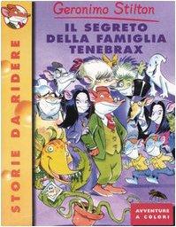 9788838455469: Il Segreto Della Famiglia Tenebrax (Italian Edition)