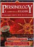 9788838463341: Personology. Il libro delle relazioni. Il linguaggio segreto delle date di nascita