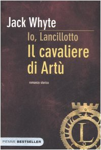 Il cavaliere di Artù. Io, Lancillotto (8838468230) by [???]