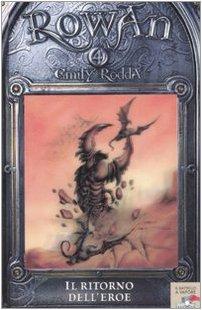 Il ritorno dell'eroe. Rowan vol. 4 (8838468672) by Emily Rodda