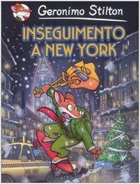 Inseguimento a New York (Italian Edition) (9788838468872) by Geronimo Stilton