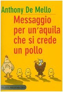 9788838468971: Messaggio per un'aquila che si crede un pollo