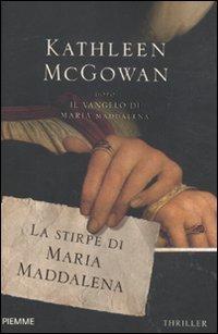 La stirpe di Maria Maddalena (9788838476310) by McGowan, Kathleen