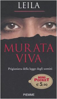 Murata viva. Prigioniera della legge degli uomini: Leila