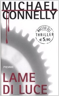 Lame di luce (9788838477164) by Michael Connelly