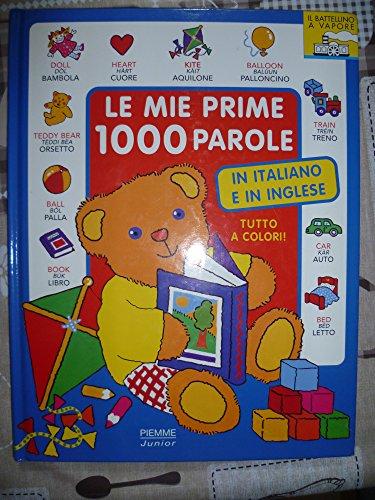 9788838478932: Le mie prime 1000 parole in italiano e in inglese