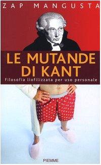9788838481369: Mutande Di Kant. Filosofia Liofiliz
