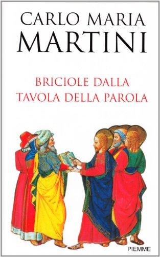 Briciole dalla tavola della parola (9788838484889) by Martini, Carlo M.