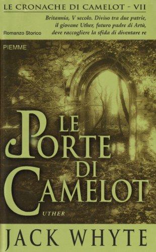 9788838485329: Le porte di Camelot. Le cronache di Camelot: 7