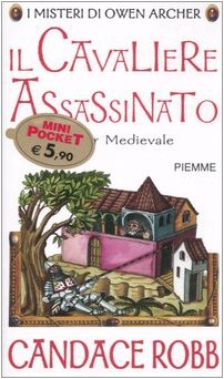 9788838485640: Il cavaliere assassinato. I misteri di Owen Archer