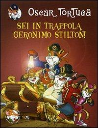 9788838487941: Sei in trappola, Geronimo Stilton! Ediz. illustrata