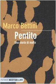9788838499500: Pentito. Una storia di mafia (Bestseller)
