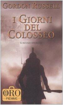 9788838499883: I giorni del colosseo
