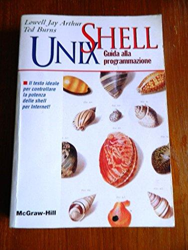 9788838604768: Shell Unix. Guida alla programmazione