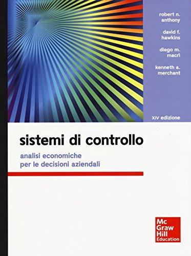 9788838615269: Sistemi di controllo. Analisi economiche per le decisioni aziendali. Con aggiornamento online. Con e-book