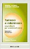Farmaci E Infermiere Un Prontuario Per La Somministrazione.9788838616525 Farmaci E Infermiere Un Prontuario Per La
