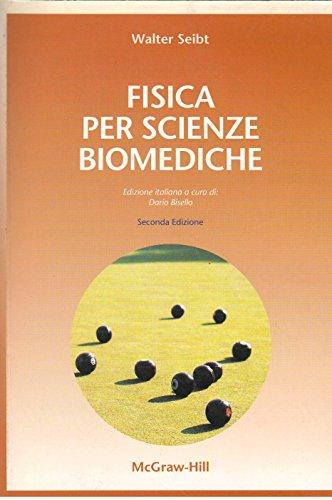 9788838623363: Fisica per scienze biomediche