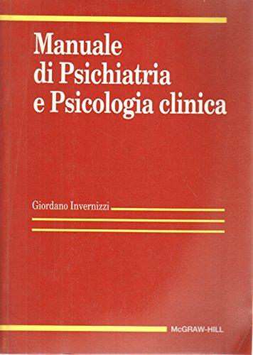 9788838623431 manuale di psichiatria e psicologia clinica rh abebooks com Psicologo Clinico manuale di psichiatria e psicologia clinica invernizzi download