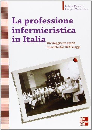 9788838636479: La professione infermieristica in Italia
