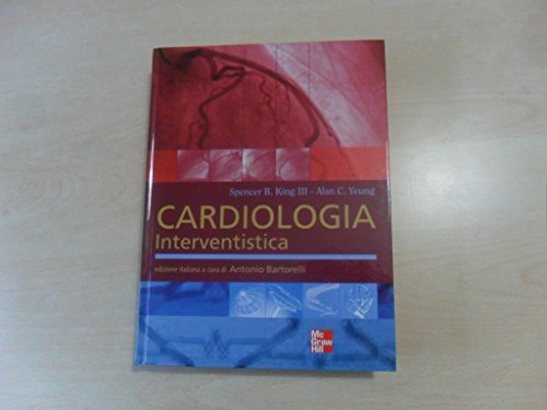 CARDIOLOGIA INTERVENTISTICA: KING, YEUNG