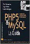 9788838643965: PHP 5 & MySQL. La guida (Informatica professionale)