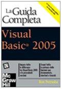 Visual Basic 2005. La guida completa (8838644691) by Ron Petrusha