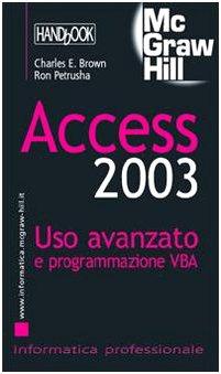 9788838644863: Access 2003. Uso avanzato e programmazione VBA