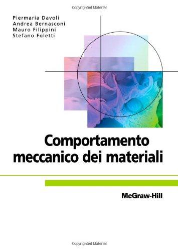 9788838661501: Comportamento meccanico dei materiali (Italian Edition)