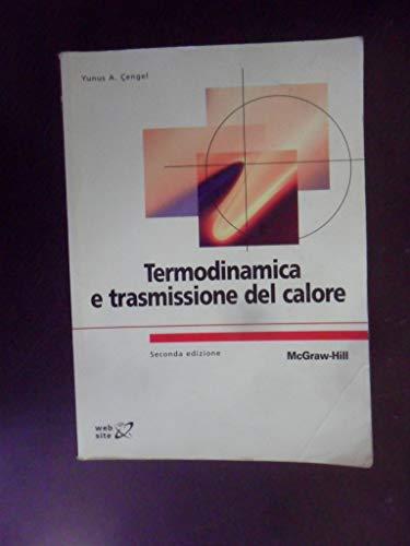 9788838662034: Termodinamica e trasmissione del calore (Istruzione scientifica)