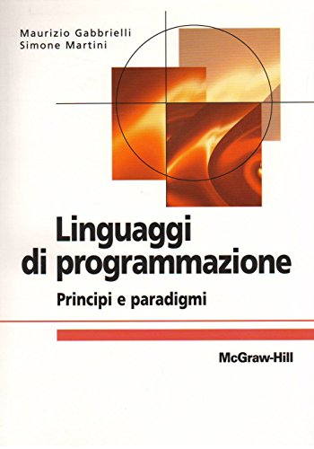 9788838662614: Linguaggi di programmazione. Principi e paradigmi