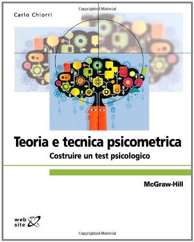 9788838664045: Teoria E Tecnica Psicometrica: Costruire un test psicologico (Italian Edition)