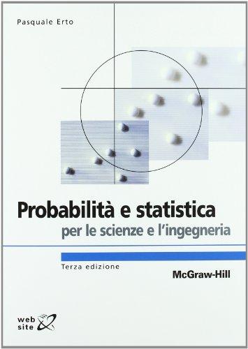 9788838664137: Probabilità e statistica per le scienze e l'ingegneria