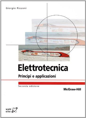 9788838664205: Elettrotecnica. Principi e applicazioni