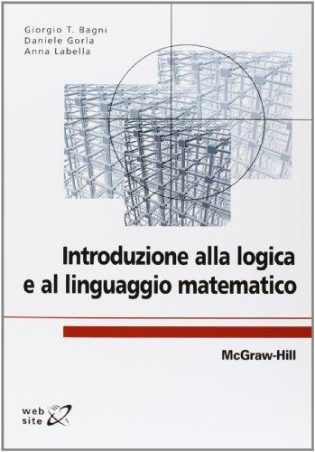 9788838665059: Introduzione alla logica e al linguaggio matematico